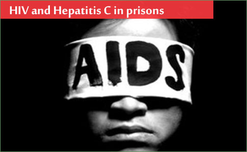 HIV and Hepatitis C in prisons